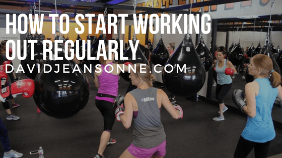 How to Start Working Out Regularly | David Jeansonne