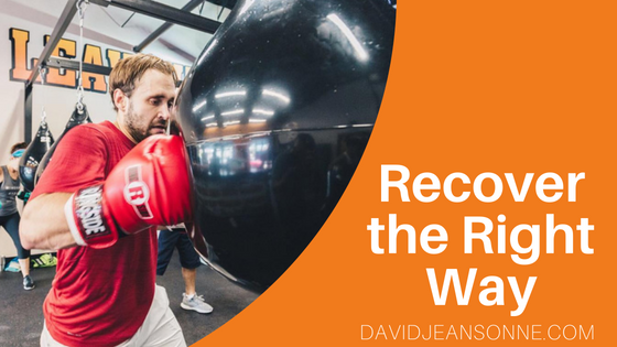 Recover the Right Way | David Jeansonne