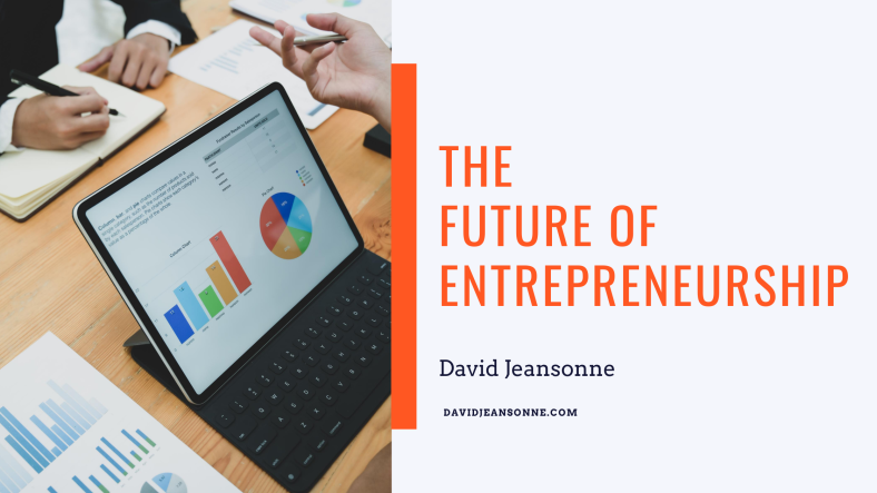 The Future of Entrepreneurship - David Jeansonne